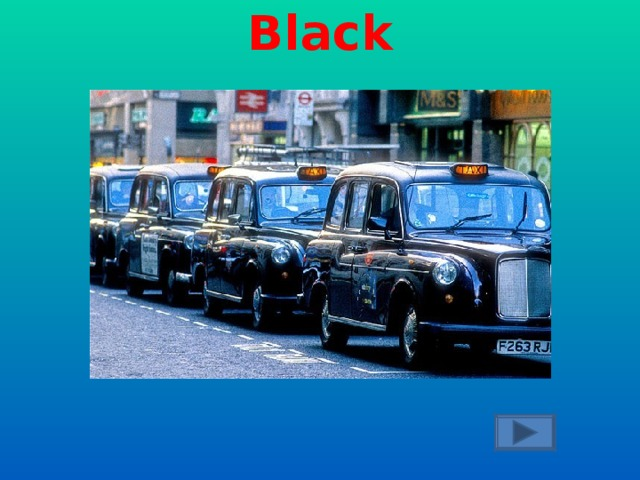 What colour is the traditional London taxi?