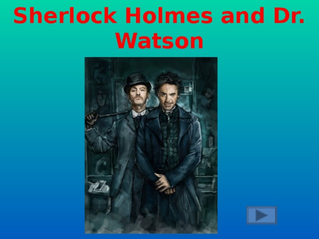 The most popular  English detectives.