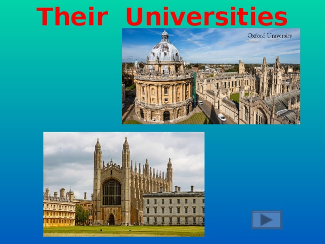 What are the towns of Oxford and Cambridge famous for?