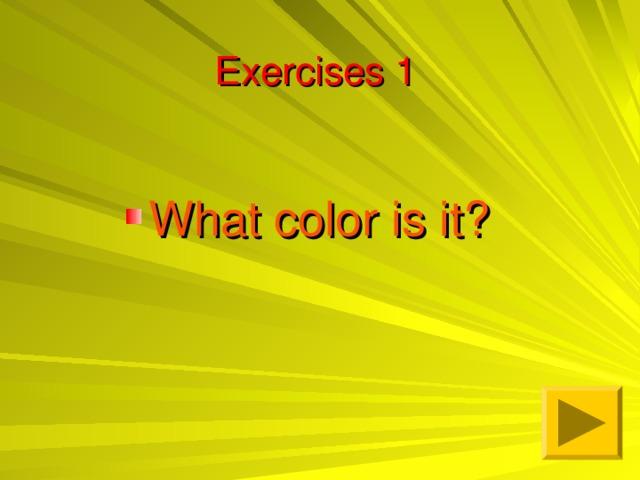 Exercises 1