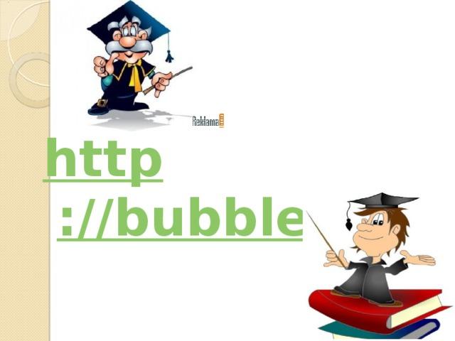 http ://bubble.us