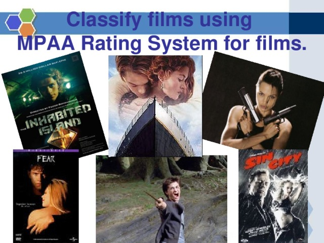 Classify films  using  MPAA Rating  System for films.