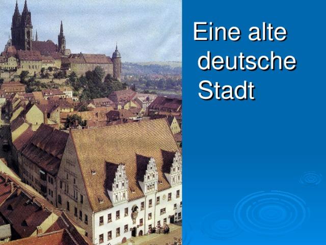 Eine alte deutsche Stadt