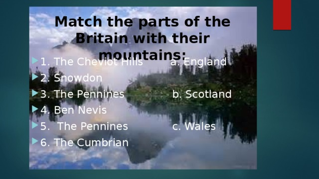 Match the parts of the Britain with their mountains: