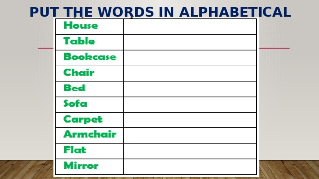 put the words in alphabetical order