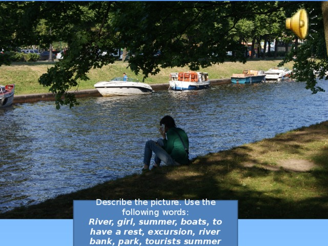 Describe the picture. Use the following words: River, girl, summer, boats, to have a rest, excursion, river bank, park, tourists summer holidays