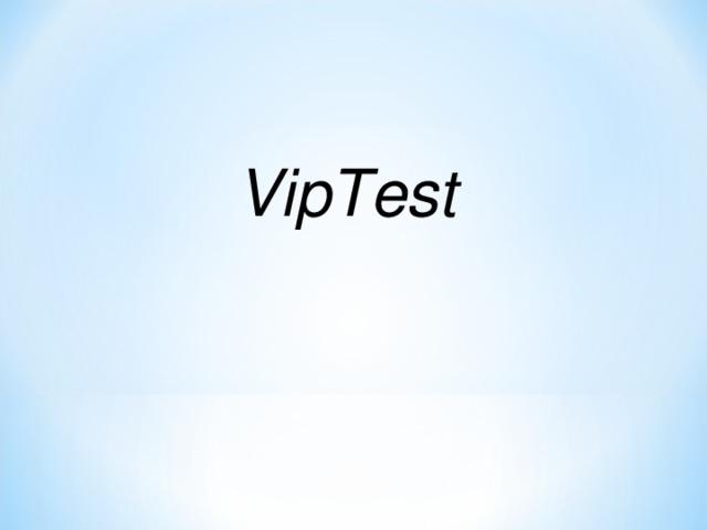 VipTest 47