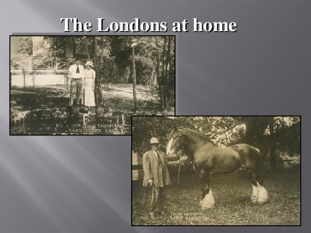The Londons at home