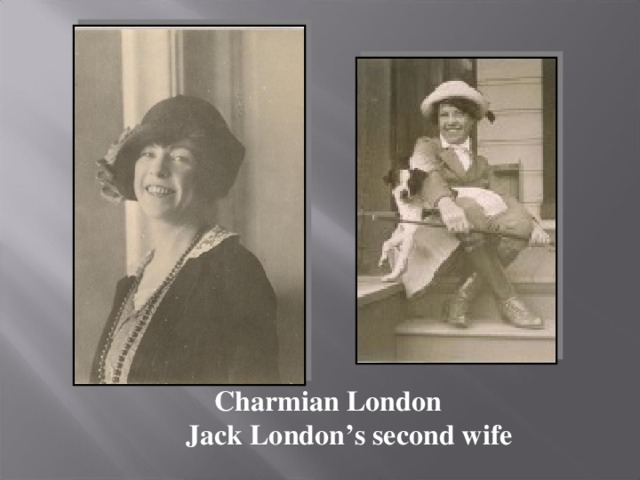 Charmian London  Jack London's second wife