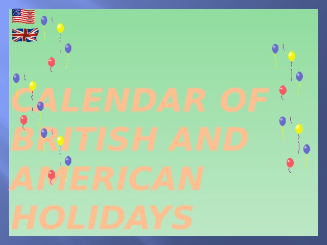 Calendar of British and American Holidays
