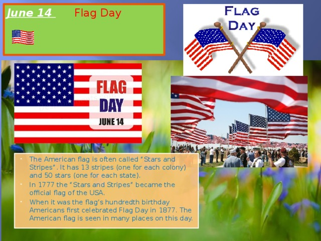 June 14  Flag Day