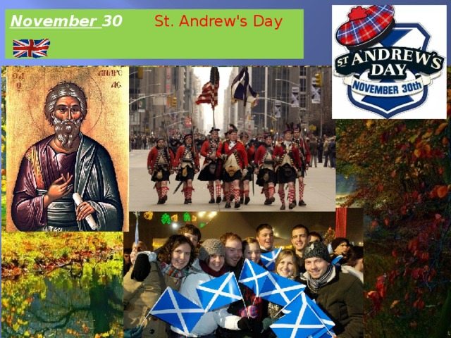 November 30 St. Andrew's Day