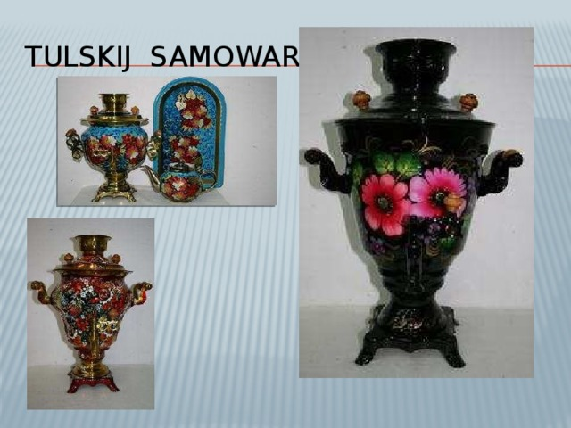 TULSKIJ SAMOWAR
