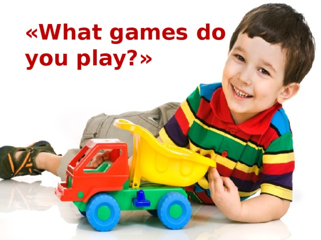 « What games do you play ?»