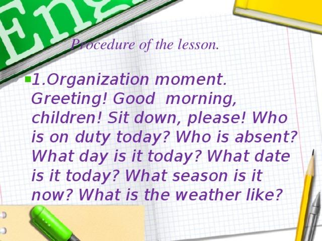Procedure of the lesson.