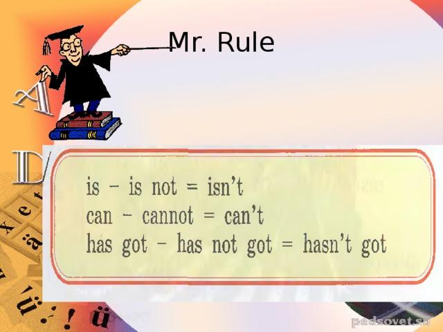 Mr. Rule