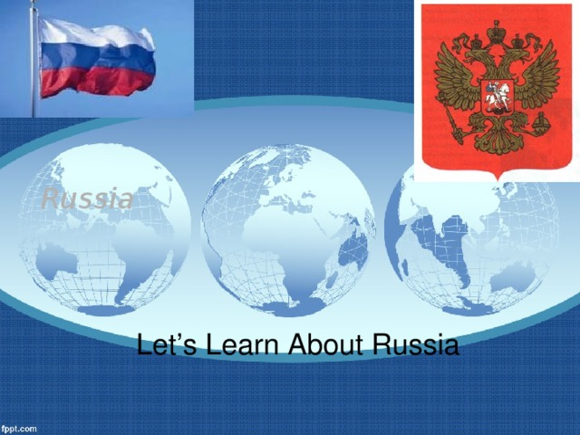 Russia Let's Learn About Russia