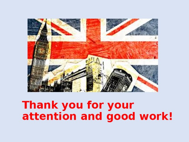 Thank you for your attention and good work!