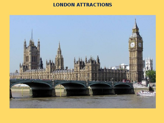 LONDON ATTRACTIONS LONDON ATTRACTIONS.