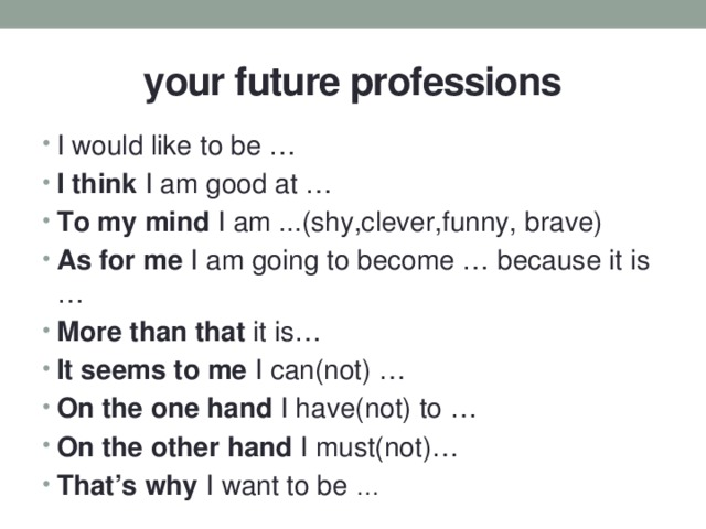 your future professions