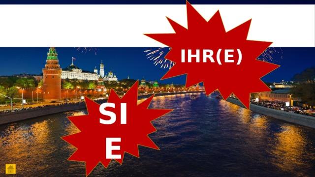 IHR(E) SIE