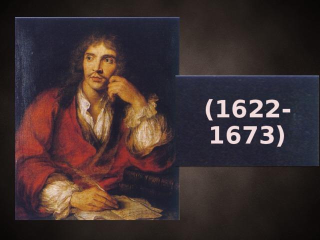 (1622-1673)