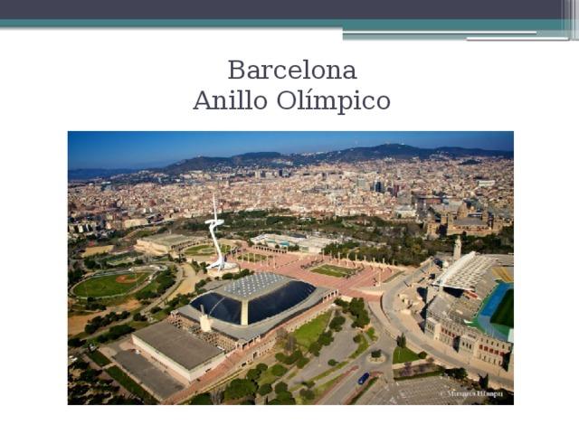 Barcelona  Anillo Olímpico