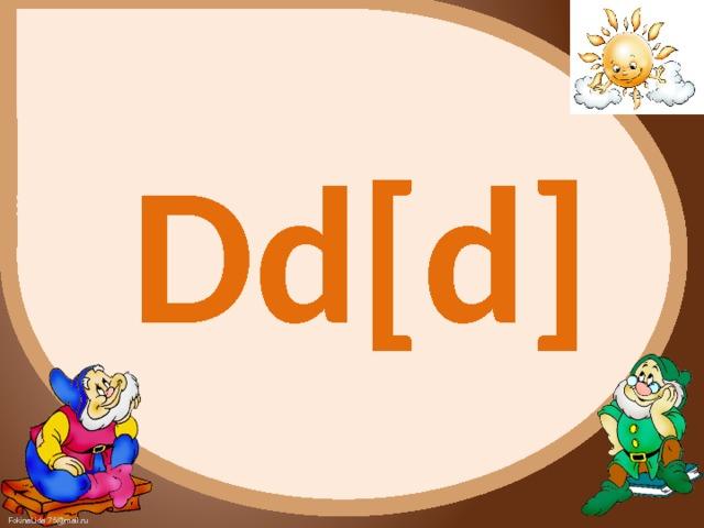 Dd[d]