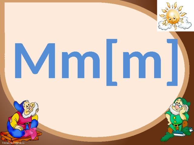 Mm[m]