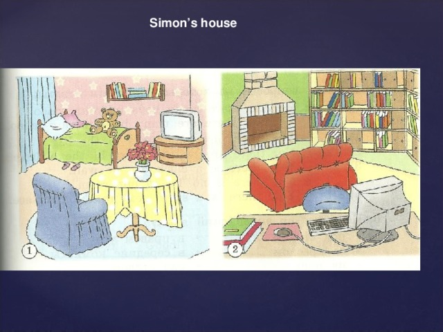 Simon's house