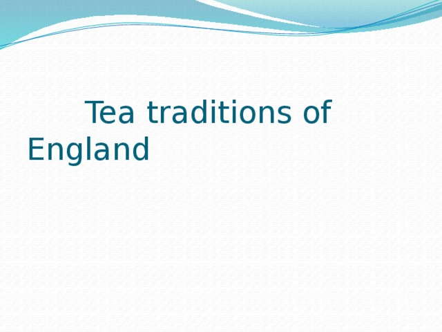 Tea traditions of England