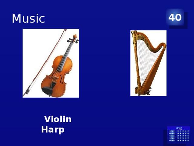 Music 40  Violin Harp