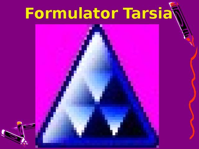 Formulator Tarsia