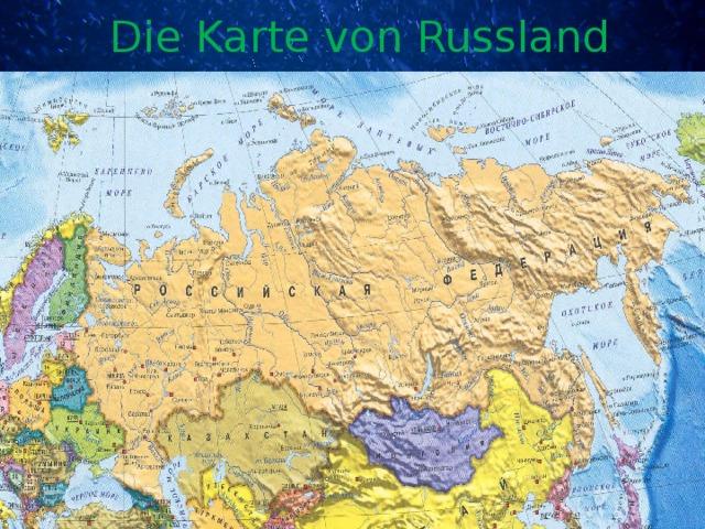 Die Karte von Russland